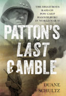 Patton's Last Gamble